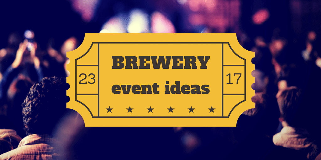 Brewery Event Ideas